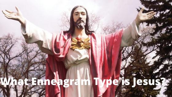 What Enneagram Type Is Jesus